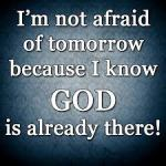 God is already there